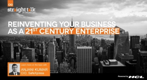 CIO Straight Talk: Reinventing Your Business As a 21st CENTURY ENTERPRISE